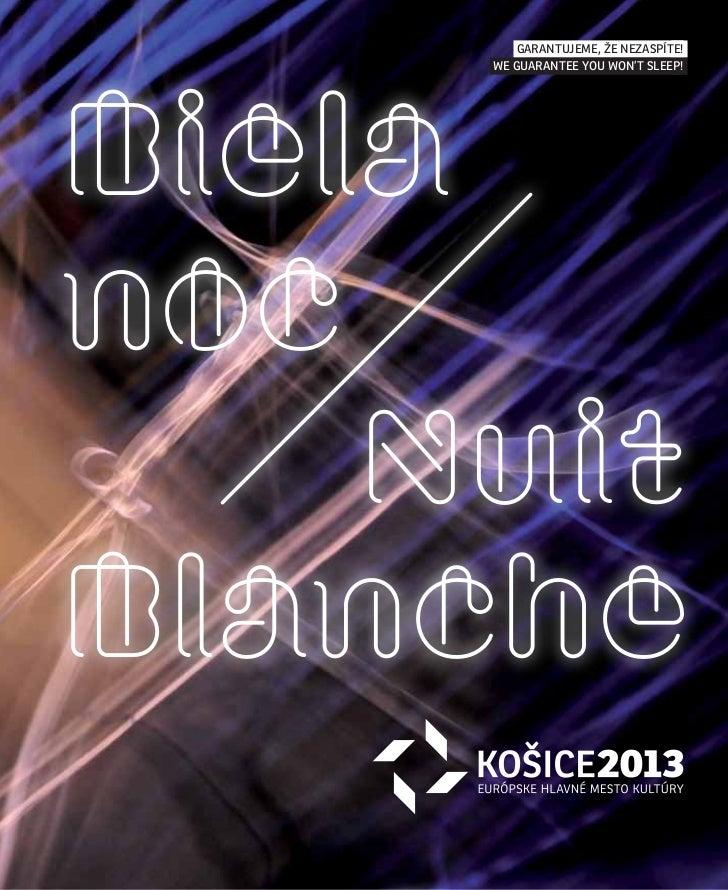 Garantujeme, že nezaspíte!     We Guarantee you Won't sleep!Bielanoc    NuitBlanche