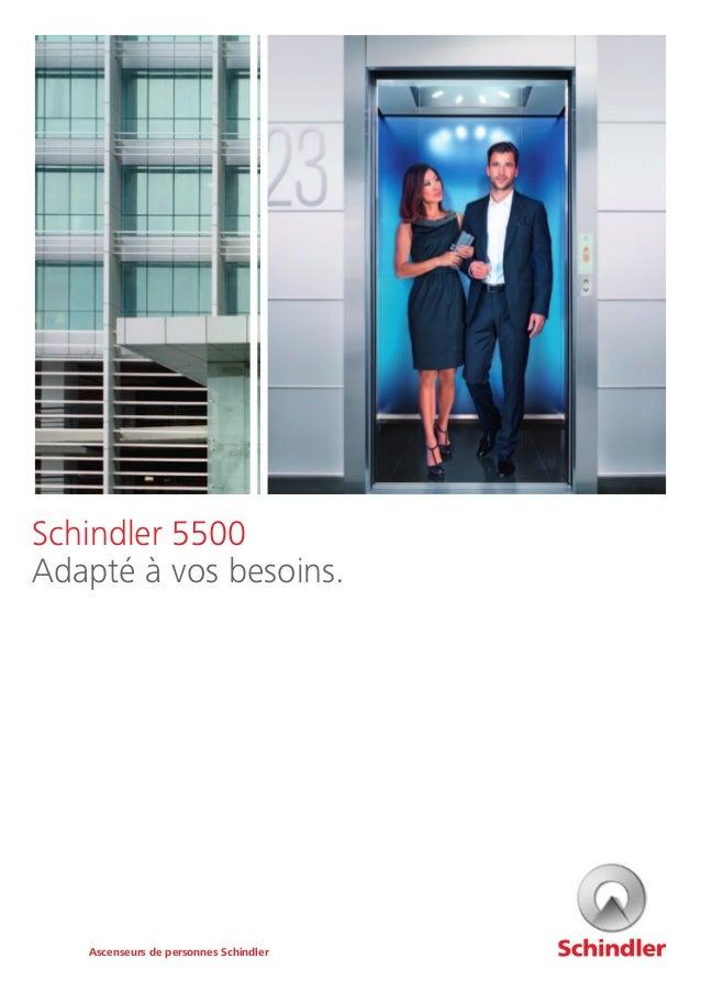 Schindler 5500 Adapté à vos besoins. Ascenseurs de personnes Schindler