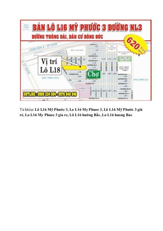 Từ khóa: Lô L16 Mỹ Phước 3, Lo L16 My Phuoc 3, Lô L16 Mỹ Phước 3 giá rẻ, Lo L16 My Phuoc 3 gia re, Lô L16 hướng Bắc, Lo L1...