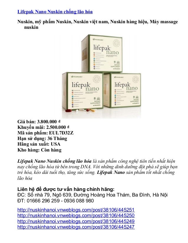 Lifepak Nano Nuskin chống lão hóa Nuskin, mỹ phẩm Nuskin, Nuskin việt nam, Nuskin hàng hiệu, Máy massage nuskin  Giá bán: ...