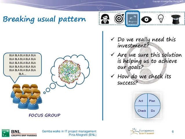 Copyright © Institut Lean France 2012  Breaking usual pattern  Do we really need this investment?  Are we sure this solu...