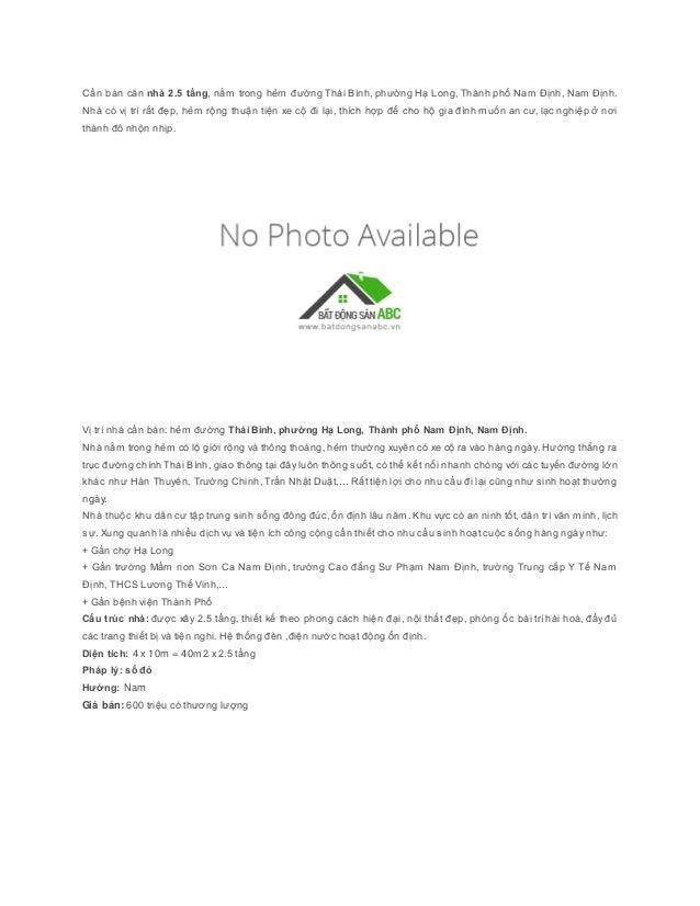 Cần bán căn nhà 2.5 tầng, nằm trong hẻm đường Thái Bình, phường Hạ Long, Thành phố Nam Định, Nam Định.  Nhà có vị trí rất ...