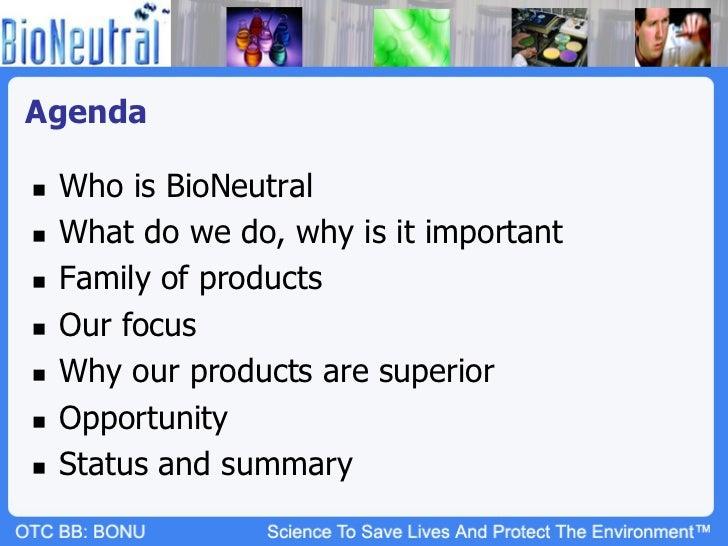 BioNeutral Group (OTCBB: BONU; Twitter $BONU) Slide 2