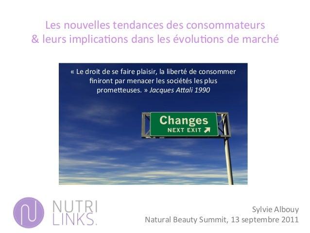 Les  nouvelles  tendances  des  consommateurs     &  leurs  implica3ons  dans  les  évolu3ons  de...