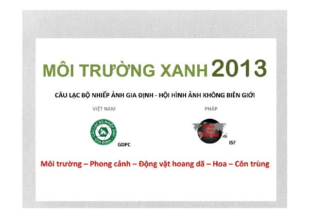 International Photo Contest: A Green Environment 2013  CUỘC THI ẢNH QUỐC TẾ  MÔI TRƯỜNG XANH 2013  WILDLIFE SECTION  CHỦ Đ...