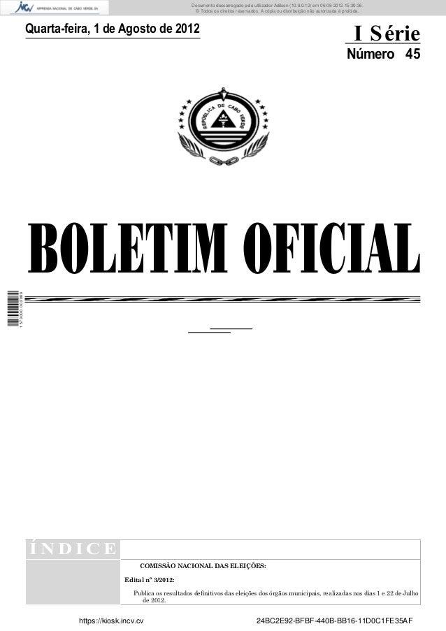 Documento descarregado pelo utilizador Adilson (10.8.0.12) em 06-08-2012 15:30:36.                                        ...