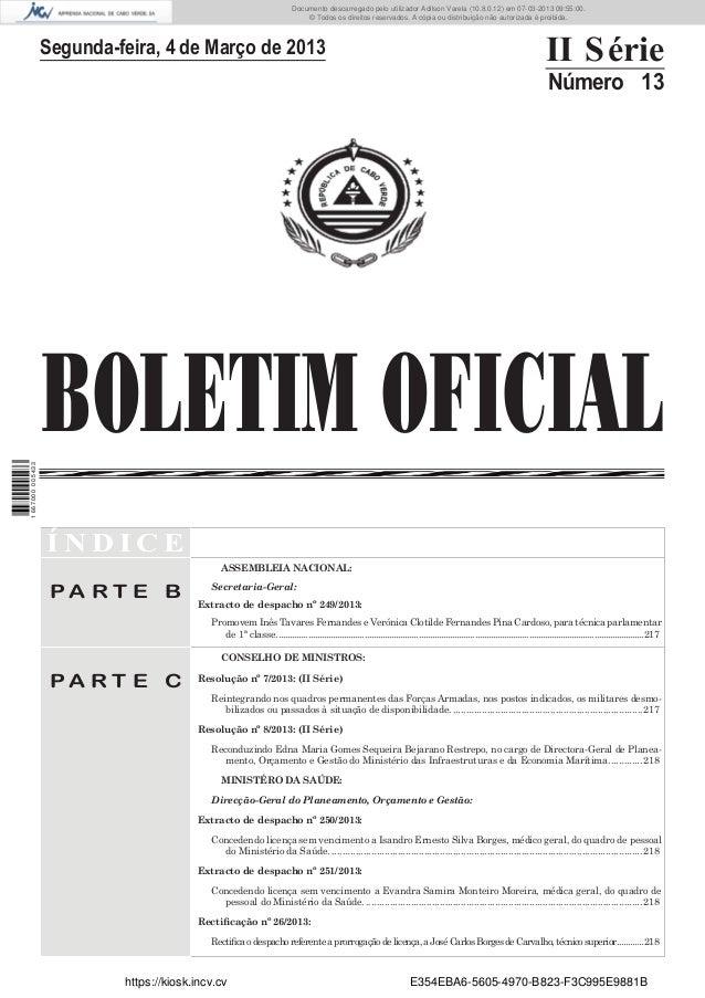 Documento descarregado pelo utilizador Adilson Varela (10.8.0.12) em 07-03-2013 09:55:00. © Todos os direitos reservados. ...
