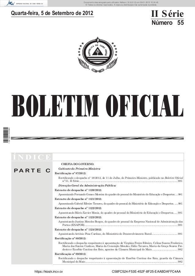 BOLETIM OFICIALQuarta-feira, 5 de Setembro de 2012 II SérieNúmero 55Í N D I C EP A R T E CCHEFIA DO GOVERNO:Gabinete do Pr...
