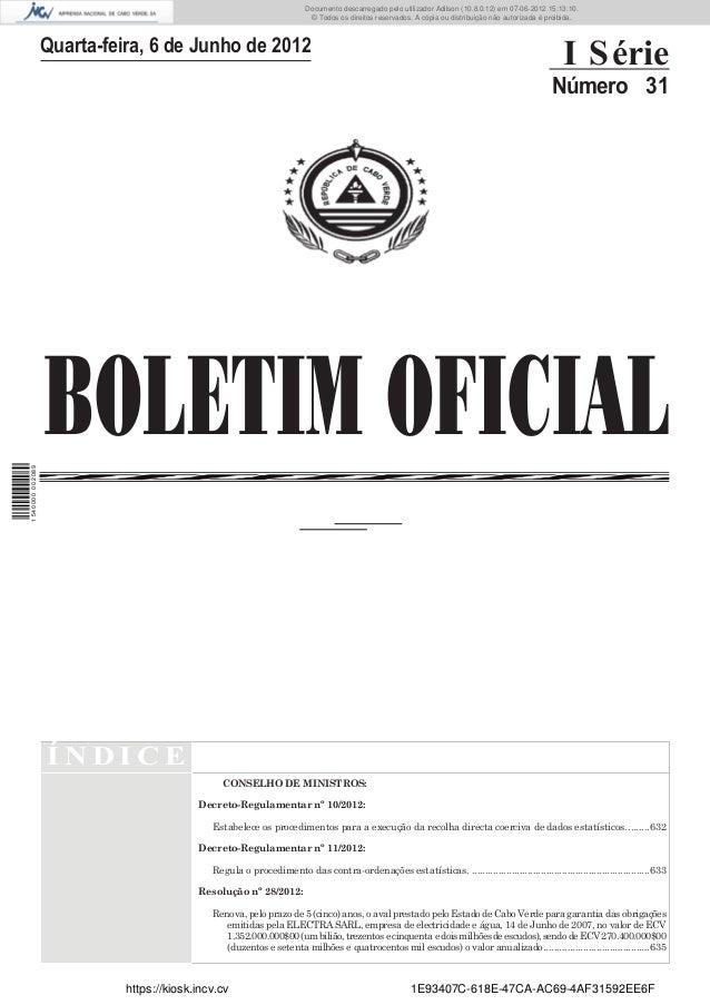 Documento descarregado pelo utilizador Adilson (10.8.0.12) em 07-06-2012 15:13:10.                                        ...