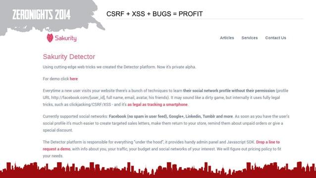 CSRF + XSS + BUGS = PROFIT
