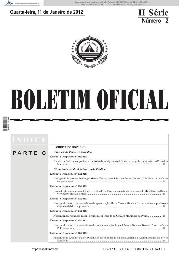 Documento descarregado pelo utilizador Felismino Thomás (10.73.102.134) em 23-02-2012 10:49:43.                           ...