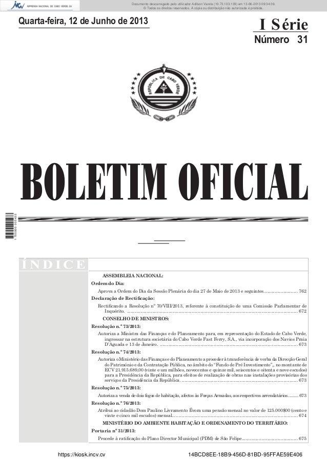 Documento descarregado pelo utilizador Adilson Varela (10.73.103.139) em 13-06-2013 09:34:39. © Todos os direitos reservad...
