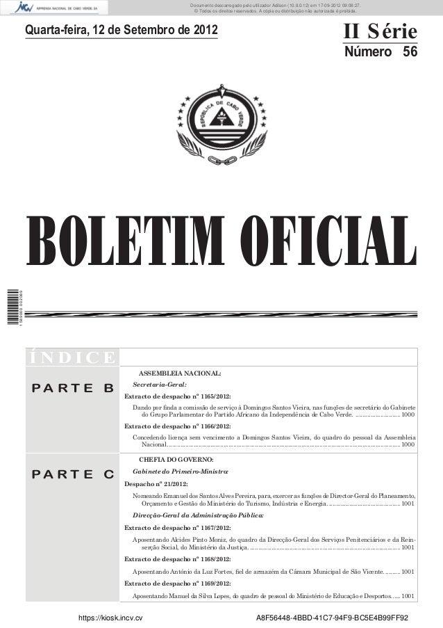 BOLETIM OFICIALQuarta-feira, 12 de Setembro de 2012 II SérieNúmero 56Í N D I C EP A R T E BASSEMBLEIA NACIONAL:Secretaria-...