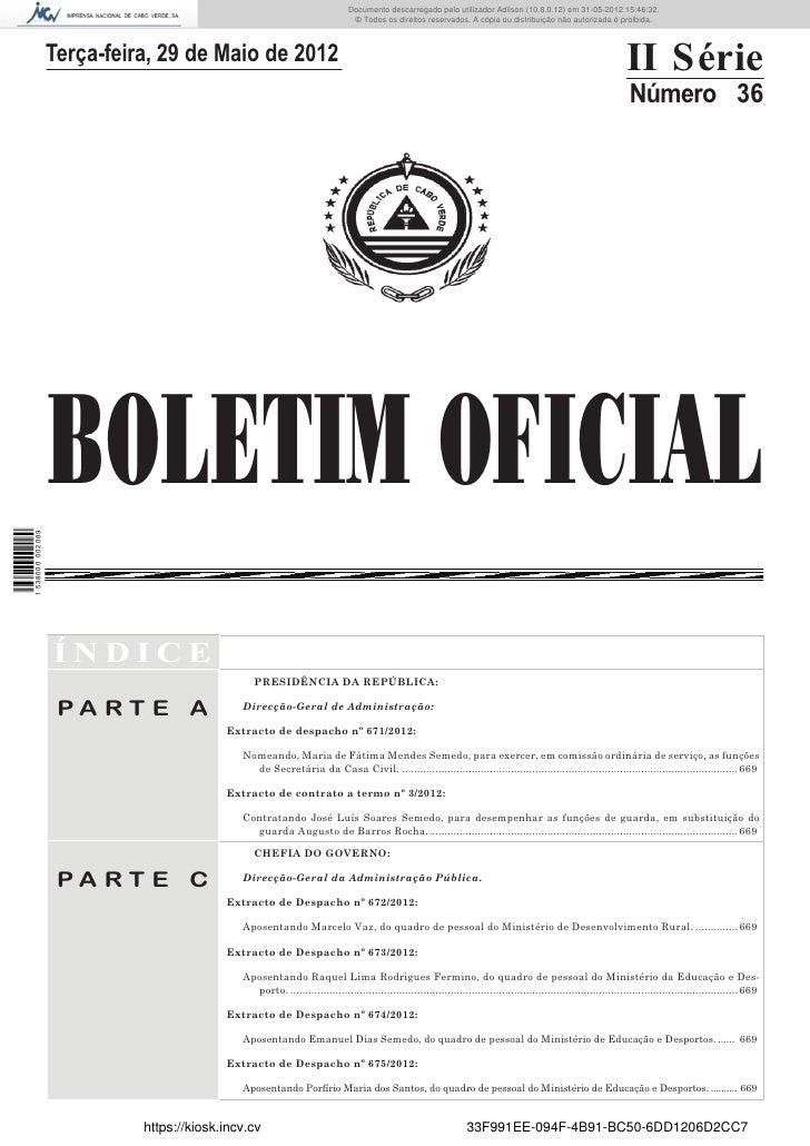Documento descarregado pelo utilizador Adilson (10.8.0.12) em 31-05-2012 15:46:32.                                        ...