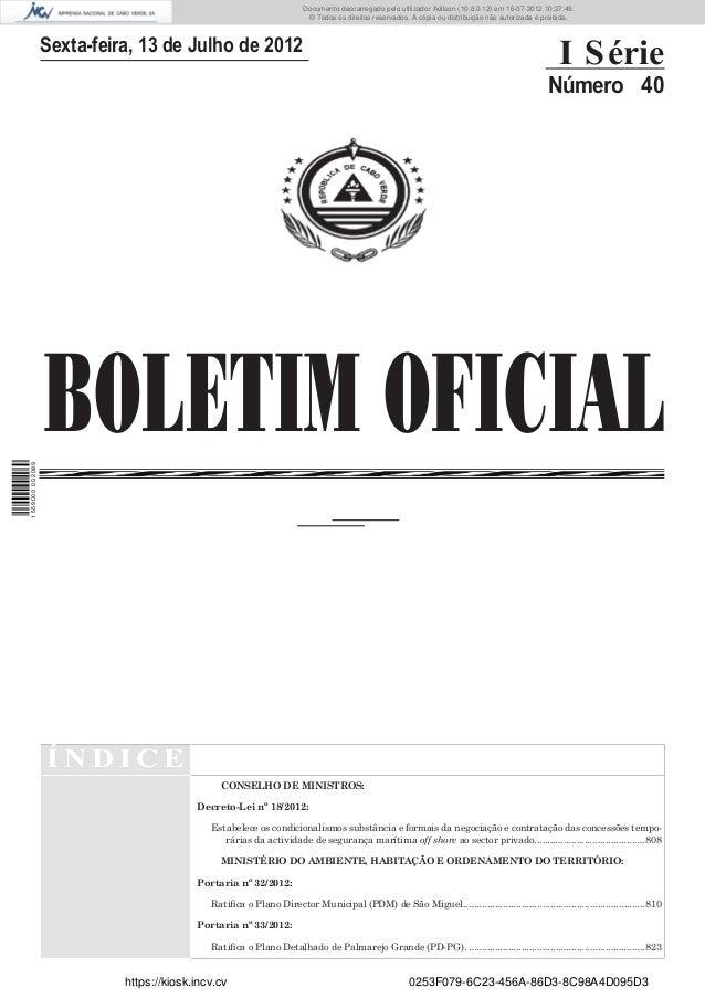 Documento descarregado pelo utilizador Adilson (10.8.0.12) em 16-07-2012 10:27:49.                                        ...