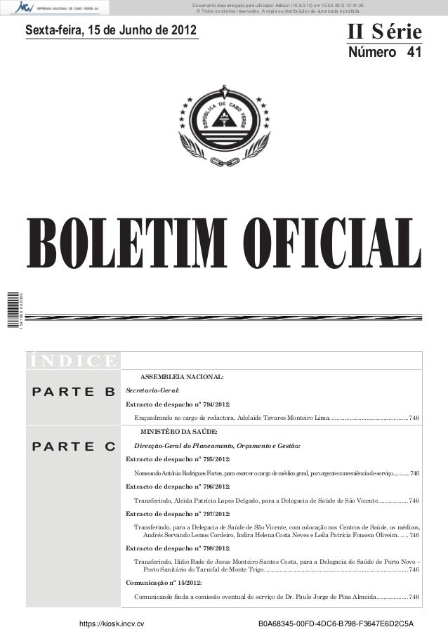 Documento descarregado pelo utilizador Adilson (10.8.0.12) em 15-06-2012 13:41:29.                                        ...