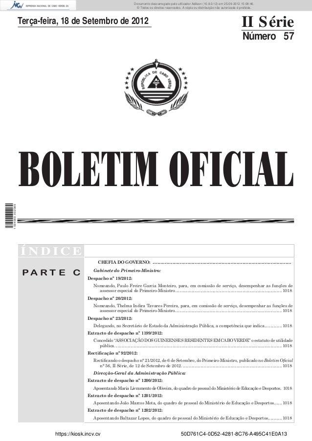 BOLETIM OFICIALTerça-feira, 18 de Setembro de 2012 II SérieNúmero 57Í N D I C EP A R T E CCHEFIA DO GOVERNO: ................
