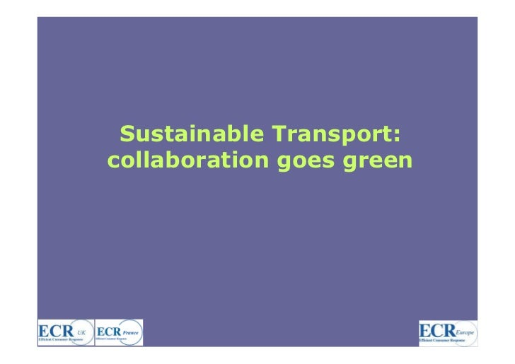 Sustainable Transport: collaboration goes green                                1