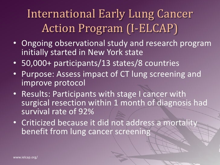 International Early Lung Cancer Action Program (I-ELCAP)<br />Ongoing observational study and research program initially s...