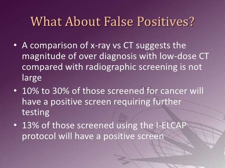 What About False Positives?<br />A comparison of x-ray vsCT suggests the magnitude of over diagnosis with low-dose CT comp...