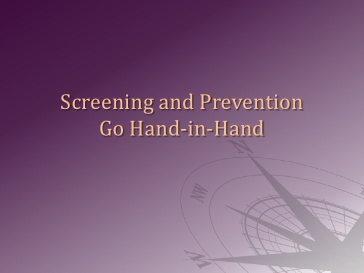 Screening and Prevention Go Hand-in-Hand<br />