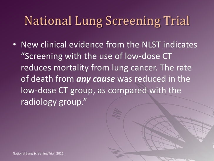 """National Lung Screening Trial<br />New clinical evidence from the NLST indicates """"Screening with the use of low-dose CT re..."""