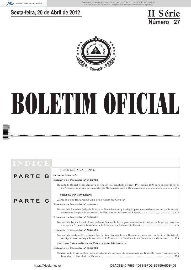 Documento descarregado pelo utilizador Adilson (10.8.0.12) em 25-04-2012 14:46:38.                                        ...