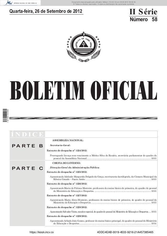 BOLETIM OFICIALQuarta-feira, 26 de Setembro de 2012 II SérieNúmero 58Í N D I C EP A R T E BASSEMBLEIA NACIONAL:Secretaria-...