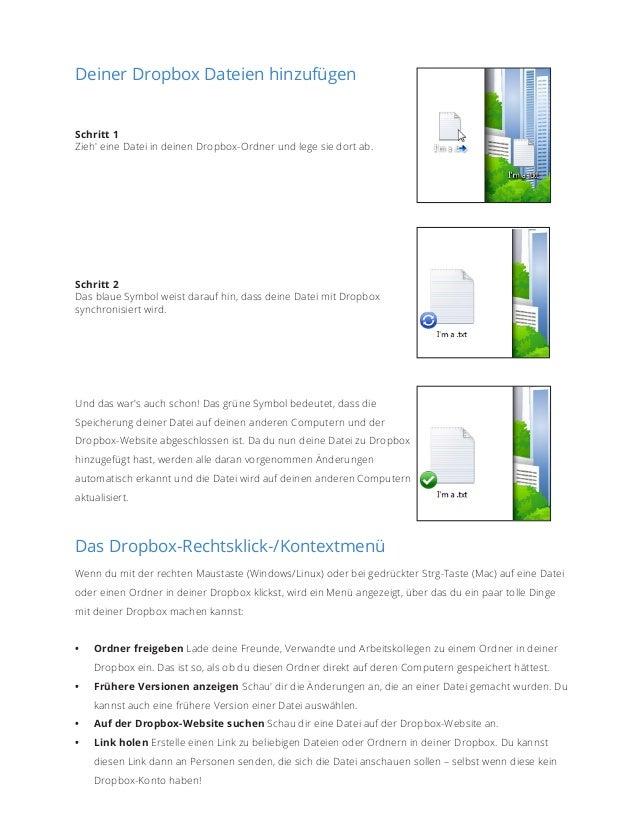 Deiner Dropbox Dateien hinzufügen  Schritt 1 Zieh' eine Datei in deinen Dropbox-Ordner und lege sie dort ab.  Schritt 2 Da...