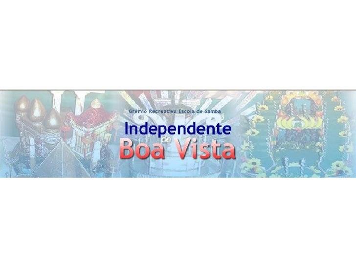 Boa Vista Slide 1