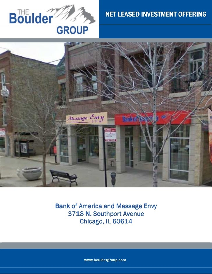 NET LEASED INVESTMENT OFFERINGBank of America and Massage Envy   3718 N. Southport Avenue        Chicago,        Chicago, ...