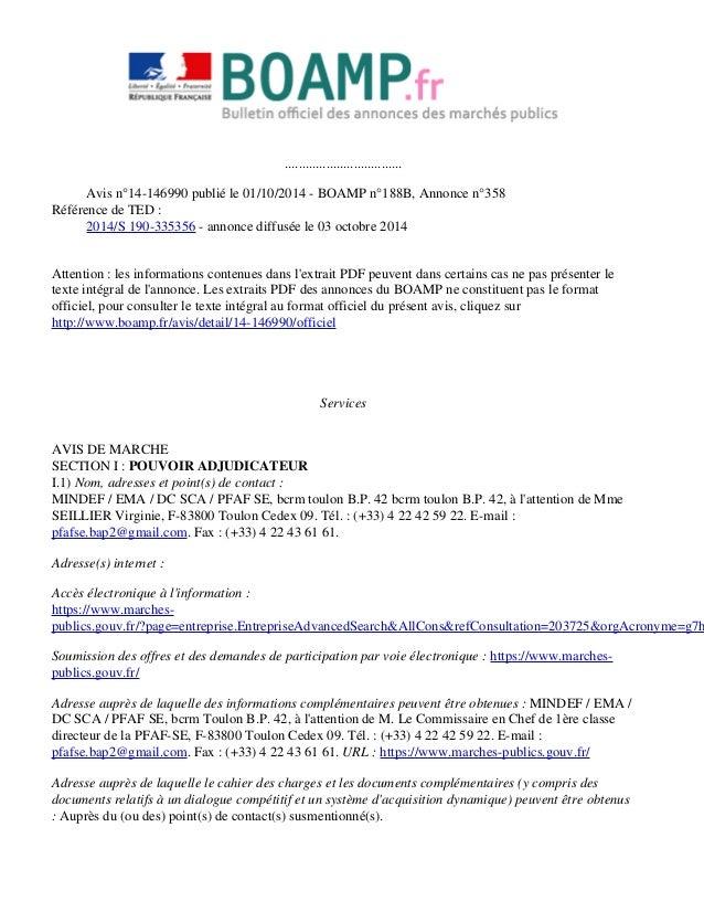 ..................................  Avis n°14-146990 publié le 01/10/2014 - BOAMP n°188B, Annonce n°358  Référence de TED ...
