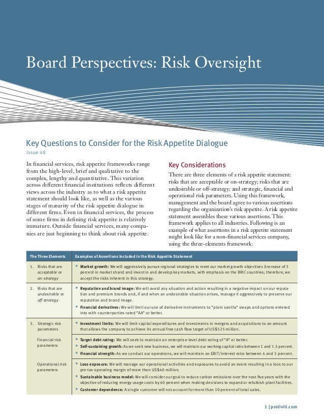 1 | protiviti.com Board Perspectives: Risk Oversight Issue 48 In financial services, risk appetite frameworks range from t...