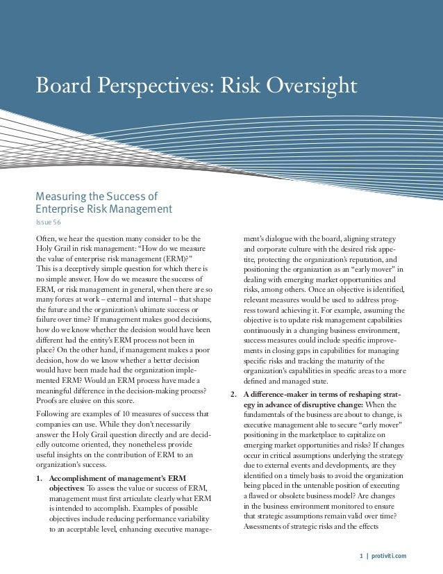 1 | protiviti.com Board Perspectives: Risk Oversight Issue 56 Often, we hear the question many consider to be the Holy Gra...