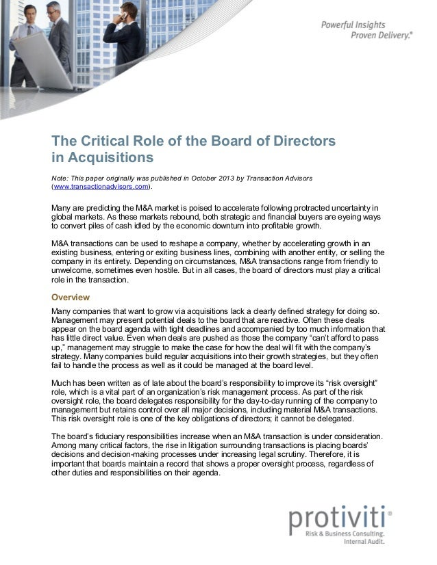 The Critical Role of the Board of Directors in Acquisitions Note: This paper originally was published in October 2013 by T...