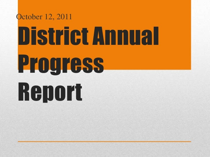 October 12, 2011<br />District Annual Progress Report<br />