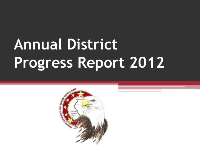 October 2012Annual DistrictProgress Report 2012