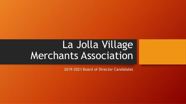 La Jolla Village Merchants Association 2019-2021 Board of Director Candidates