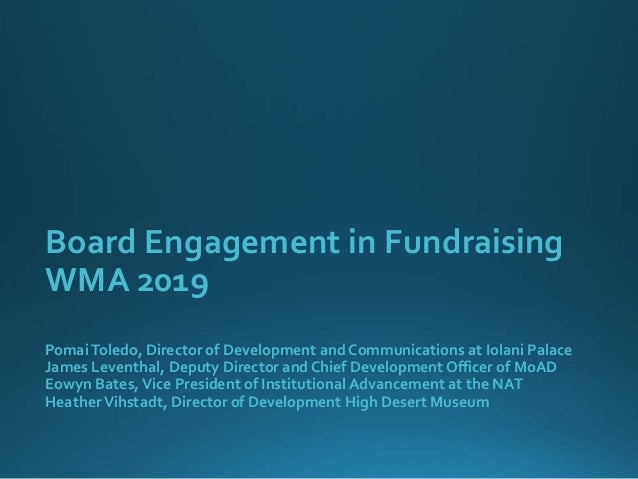 Board Engagement in Fundraising WMA 2019 PomaiToledo, Director of Development and Communications at Iolani Palace James Le...
