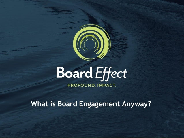 What is Board Engagement Anyway?