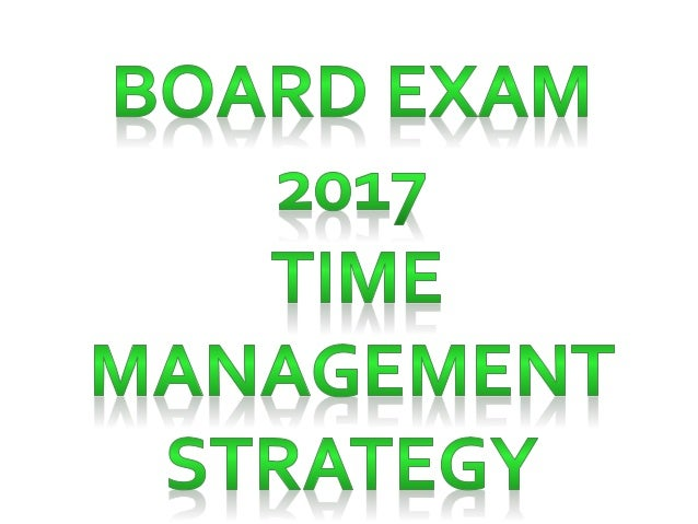 Board exam time management