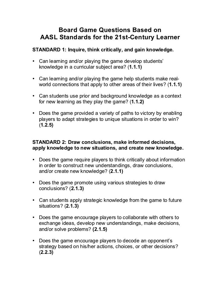 Board Game Questions Based on   AASL Standards for the 21st-Century LearnerSTANDARD 1: Inquire, think critically, and gain...