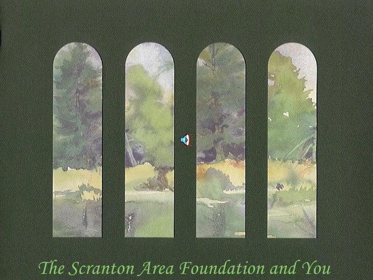 The Scranton Area Foundation and You