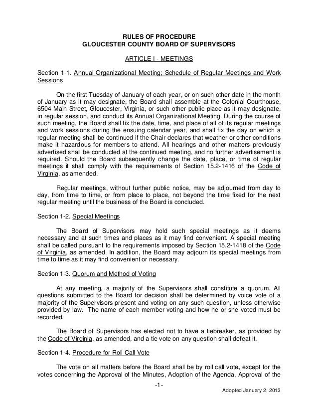 Adopted January 2, 2013 -1- RULES OF PROCEDURE GLOUCESTER COUNTY BOARD OF SUPERVISORS ARTICLE I - MEETINGS Section 1-1. An...