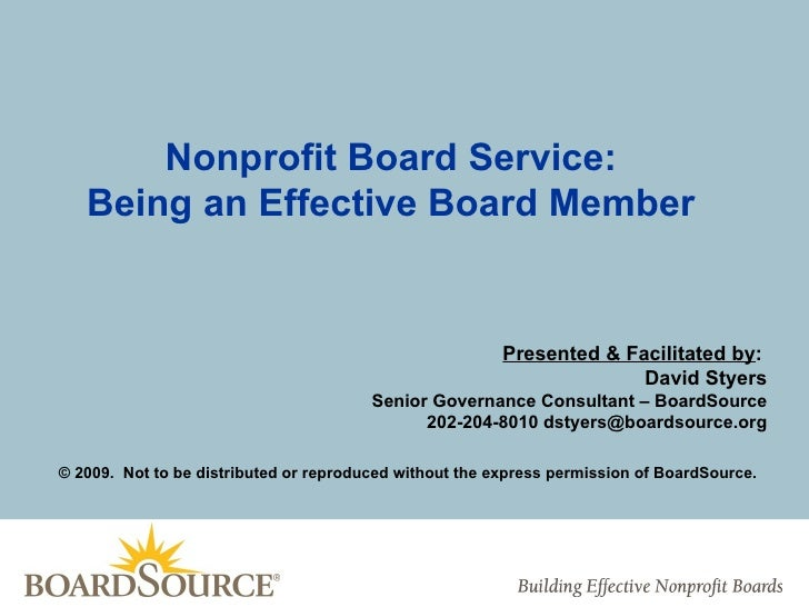Nonprofit Board Service:   Being an Effective Board Member                                                         Present...