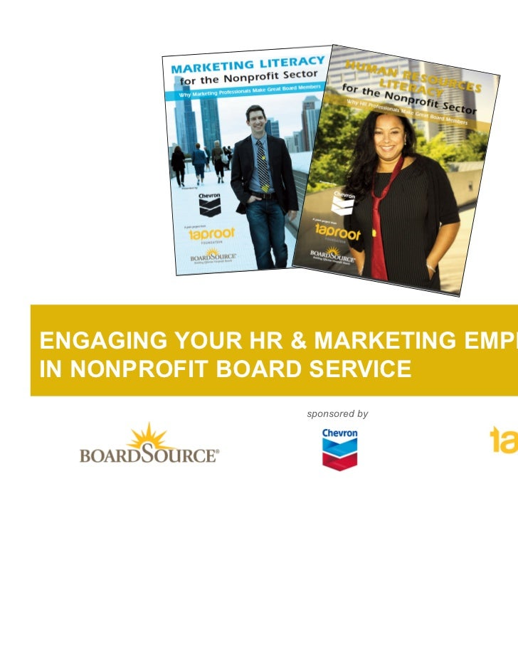 ENGAGING YOUR HR & MARKETING EMPLOYEESIN NONPROFIT BOARD SERVICE                 sponsored by