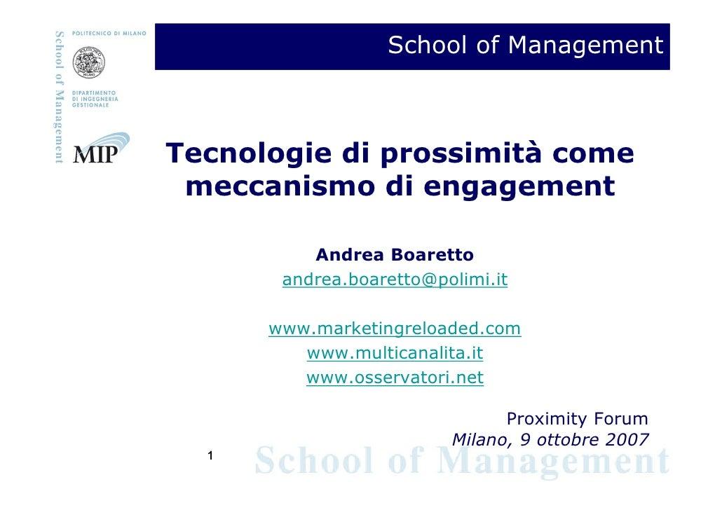 School of Management    Tecnologie di prossimità come  meccanismo di engagement            Andrea Boaretto        andrea.b...