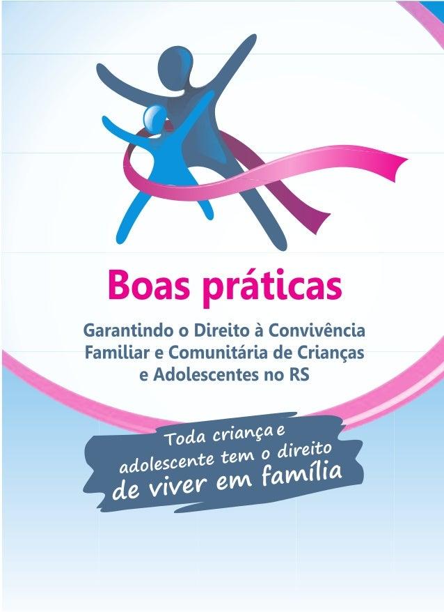 Garantindo o Direito à Convivência Familiar e Comunitária de Crianças e Adolescentes no RS 1