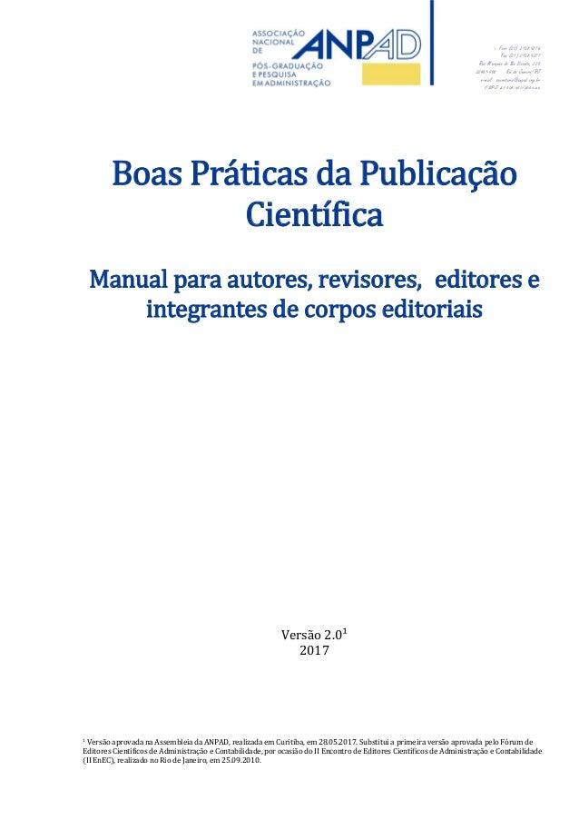 Fone (21) 2138.9276 Fax (21) 2138.9277 Rua Marquês de São Vicente, 225 22451-900 Rio de Janeiro/RJ e-mail secretaria@anpad...