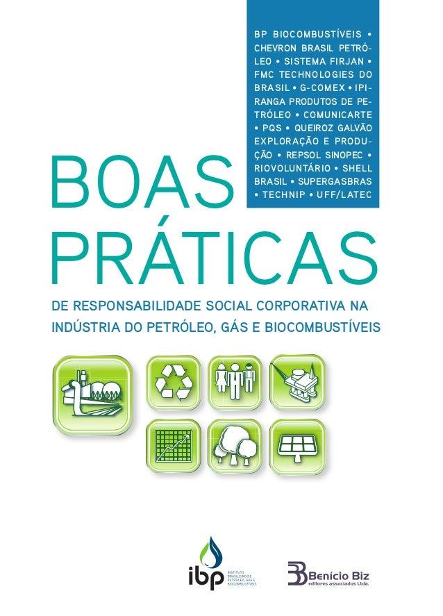 BP BIOCOMBUSTÍVEIS •                           CHEVRON BRASIL PETRÓ-                           LEO • SISTEMA FIRJAN •     ...